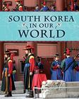 South Korea in Our World Cover Image