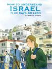 How to Understand Israel in 60 Days or Less Cover Image