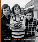 Now and Then: England 1970-2015 Cover Image