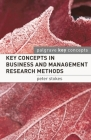 Key Concepts in Business and Management Research Methods (Palgrave Key Concepts) Cover Image