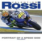 Valentino Rossi: Portrait of a Speed God - Third Edition Cover Image