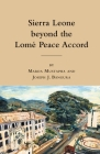Sierra Leone Beyond the Lome Peace Accord Cover Image