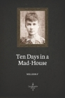 Ten Days in a Mad-House (Illustrated) Cover Image