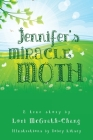 Jennifer's Miracle Moth Cover Image