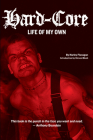 Hard-Core: Life of My Own Cover Image