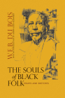 The Souls of Black Folk: Essays and Sketches Cover Image