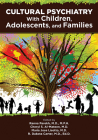 Cultural Psychiatry with Children, Adolescents, and Families Cover Image