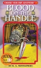 Blood on the Handle (Choose Your Own Adventure #33) Cover Image