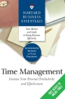 Time Management: Increase Your Personal Productivity and Effectiveness (Harvard Business Essentials) Cover Image