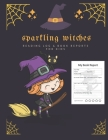 Sparkling Witches: Cute Reading Log and Book Reports for Kids, Gift for Young Book Reader, Halloween Version Cover Image