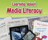 Learning about Media Literacy (Media Literacy for Kids) Cover Image