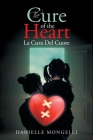The Cure of the Heart La Cura Del Cuore Cover Image