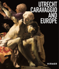 Utrecht, Caravaggio, and Europe Cover Image