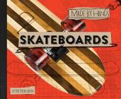 Skateboards (Made by Hand #1) Cover Image