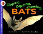 Zipping, Zapping, Zooming Bats (Let's-Read-and-Find-Out Science 2 #1) Cover Image
