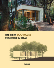 The New Eco House: Structure & ideas Cover Image