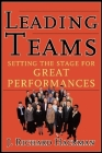 Leading Teams: Setting the Stage for Great Performances Cover Image