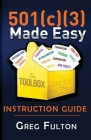 501(c)3 Made Easy Instruction Guide Cover Image
