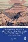 Wpa Posters in an Aesthetic, Social, and Political Context: A New Deal for Design (Routledge Research in Art and Politics) Cover Image