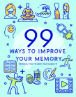 99 Ways to Improve Your Memory Cover Image