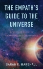The Empath's Guide To The Universe Cover Image