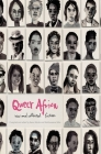 Queer Africa. New and Collected Fiction Cover Image
