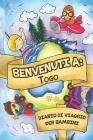 Benvenuti A Togo Diario Di Viaggio Per Bambini: 6x9 Diario di viaggio e di appunti per bambini I Completa e disegna I Con suggerimenti I Regalo perfet Cover Image