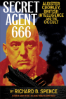 Secret Agent 666: Aleister Crowley, British Intelligence and the Occult Cover Image