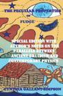 The Peculiar Properties of Fudge Cover Image