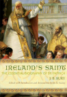 Ireland's Saint: The Essential Biography of St. Patrick Cover Image