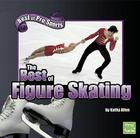 The Best of Figure Skating Cover Image
