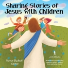 Sharing Stories of Jesus with Children Cover Image