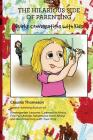 The Hilarious Side of Parenting: Quirky Conversations with Kids Cover Image