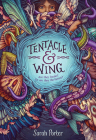 Tentacle and Wing Cover Image
