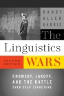 The Linguistics Wars: Chomsky, Lakoff, and the Battle Over Deep Structure Cover Image