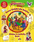 The Beginner's Bible Come Celebrate Easter Sticker and Activity Book Cover Image