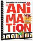 The The Klutz Book of Animation: How to Make Your Own Stop Motion Movies Cover Image