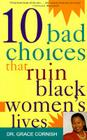 10 Bad Choices That Ruin Black Women's Lives Cover Image