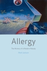 Allergy: The History of a Modern Malady Cover Image