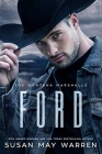 Ford: The Montana Marshalls - An Inspirational Romantic Suspense Family Series Cover Image