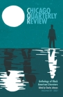 Chicago Quarterly Review Vol. 33: An Anthology of Black American Literature Cover Image