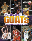 Basketball Goats: The Greatest Athletes of All Time Cover Image