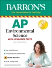 AP Environmental Science: With 5 Practice Tests (Barron's Test Prep) Cover Image