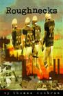 Roughnecks Cover Image