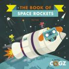 The Book of Space Rockets (Clever Cogz) Cover Image