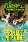 The Renegades Project Neptune Cover Image