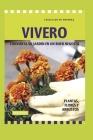 Vivero: convierta su jardín en un buen negocio Cover Image