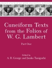 Cuneiform Texts from the Folios of W. G. Lambert, Part One (Mesopotamian Civilizations #24) Cover Image