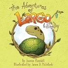 The Adventures of Largo and Shelby Cover Image