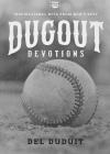Dugout Devotions: Inspirational Hits from Mlb's Best Cover Image